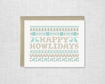 Happy Howlidays Letterpress Holiday Card - Dog Lover Card, Dog Christmas Card, Fair Isle Holiday Card