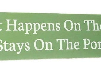 ON SALE TODAY Porch Sign What Happens On The Porch .. Wood Signs  Italian Sage and White