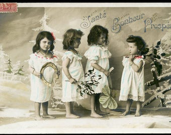 Four Adorable Little Girls WISHING HEALTH and PROSPERITY French Photo Postcard 1907