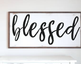 Blessed Wood Sign, LARGE SIZES, Wood Frame Sign, Modern Farmhouse, Farmhouse Decor, Distressed Frame, Wooden Sign, Farmhouse Style