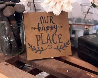 Our Happy Place Wood Sign Housewarming Gift Anniversary Gift Custom Wedding Gift Home Decor Rustic Decor Fixer Upper Style Happy Place Sign