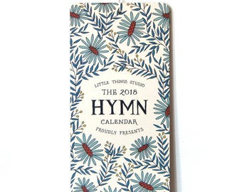 2018 Hymn Calendar, gift for mom, gift for women, nature calendar, 12 month calendar, desk calendar 2018 wall calendar hymn art