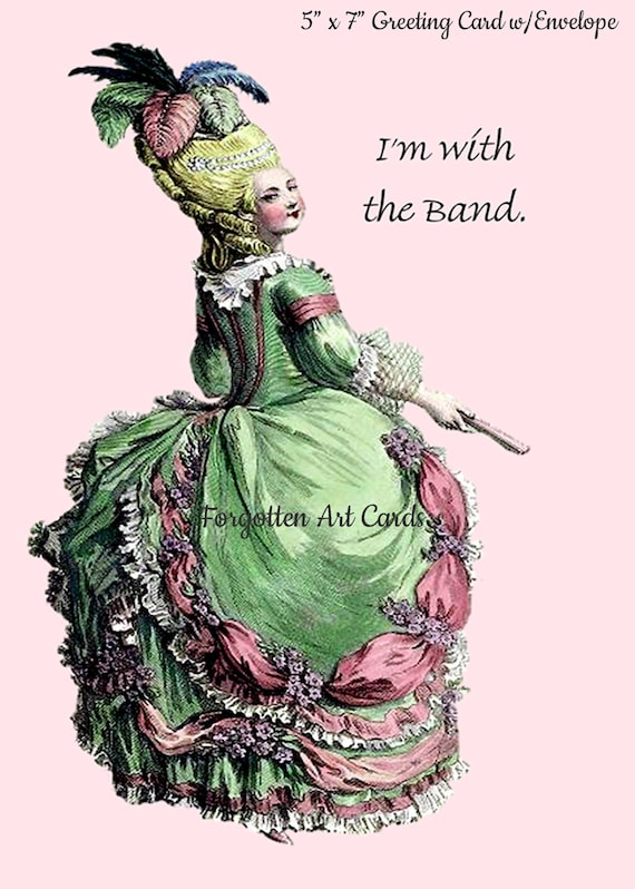 "I'm With The Band, 5""x7"" Greeting Card with Envelope, Forgotten Art Cards, Marie Antoinette Card, Pink, Green, Pretty Girl Postcards, Music"