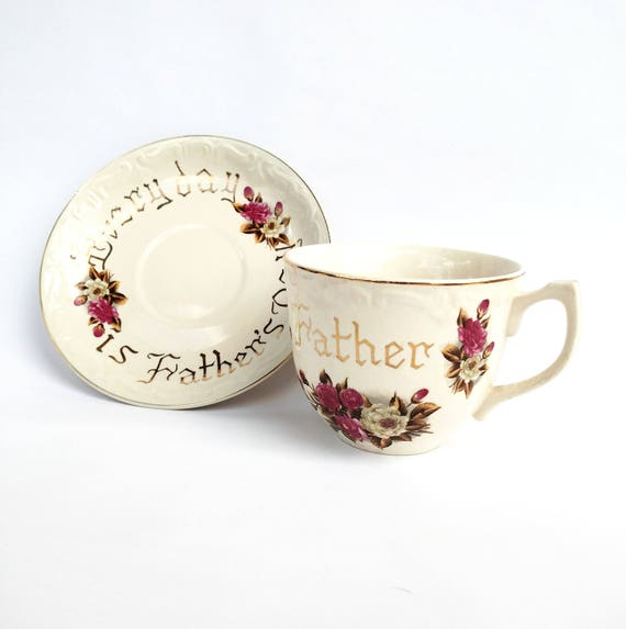 Vintage 1950's Every Day is Father's Day Cup and Saucer Set