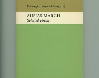 Auisas March, Selected Poems, Great Medieval Catalan Poet, Courtly Poetry Edinburgh Bilingual Library University of Texas Press Vintage Book