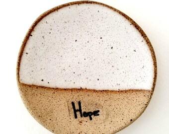 HOPE Mini- Rustic Jewelry Dish |Tea Bag Holder | Inspirational Gifts | Stoneware Favors | #SDMINI3-L