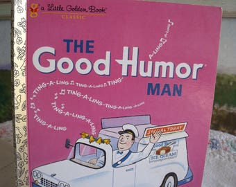 The Good Humor Man, a Little Golden Book Classic, collectible children's book, retro, childhood memories