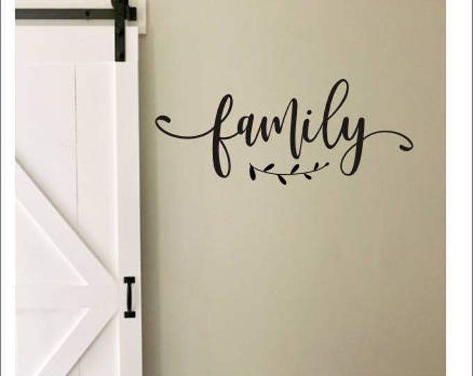 Family Wall Decal Farmhouse Style Vinyl Decor Rustic Family with Laurel Handwritten Family Vinyl DIY Lettering for Sign Various Sizes