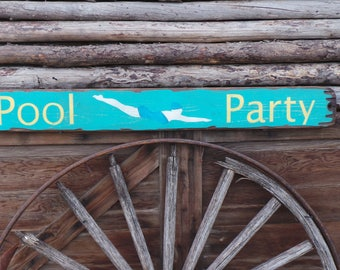 Pool Party Wood Sign