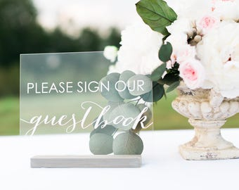 Wedding Guest book Sign, Please Sign Our Guestbook, Wedding Guestbook Sign,  Wedding Sign In Book,  Acrylic Wedding Signs