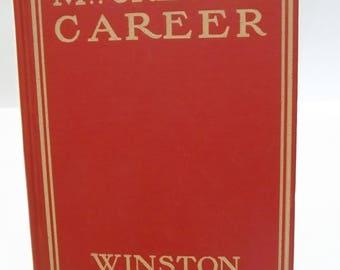 Antique 1913 Winston Churchill Mr. Crewe's Career Book