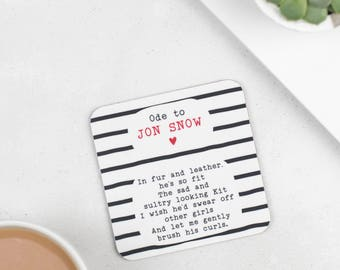 Coaster - Ode To Jon Snow Coaster - Gift For Girlfriend - Present For Wife - Mother's Day Gift