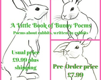 PRE-ORDER A Little Book of Bunny Poems Poetry about rabbits written by rabbits poetry book paperback