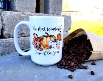 Fall Themed Coffee Mug/15 ounces/the most wonderful time of the year/pumpkin spice latte/Apple cider/boots/scarf