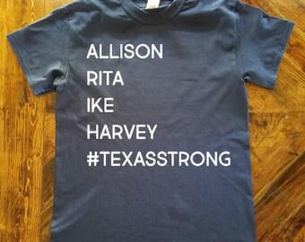 Texas Strong Shirt / #texasstrong / Hurricane Harvey Relief / Texas Pride / Hurricane History