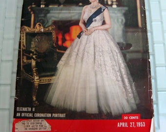 Queen Elizabeth Coronation LIFE - Ads for Oldsmobile Bourbon Campbell Soup Coca-Cola Pabst Nestle - Lauren Bacall
