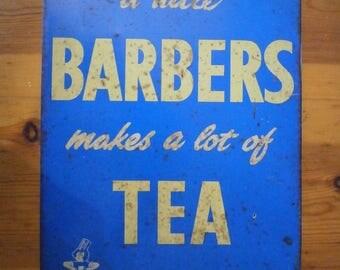 A Rare Original Advertising Sign for Barbers Tea's