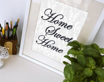 Printable Quote | Home Sweet Home | Perfect Gift for New Homeowner | Home Decor