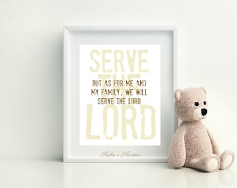 As For Me And My Family We Will Serve The Lord , Bible Verse, Joshua 24:15 , Christian Art,  Instant Download , Brown and Tan,  Self Print