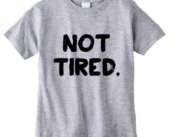 READY to SHIP SALE, Always Tired, Not Tired, Mommy and Me shirts, Mini Me shirts, Never Tired Shirt, Permanently Tired Shirt, Mom Shirt