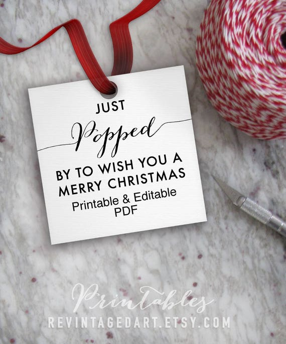 printable just popped by to wish you a merry christmas tags
