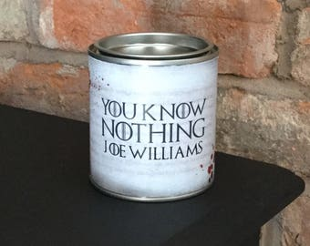 Game of Thrones Personalised scented Candle You Know Nothing