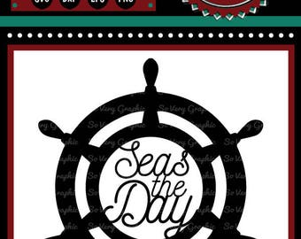 Seas The Day | Cutting File | Printable | svg | eps | dxf | png | Nautical | Ship | Yacht | Captains Wheel | Ocean | Beach | Inspire