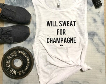 Will Sweat For Champagne Funny Workout Tank, Womens Workout Tank, Motivation Tank, Sweat, Champagne, Gym Tank, Funny Tank, Muscle Tank