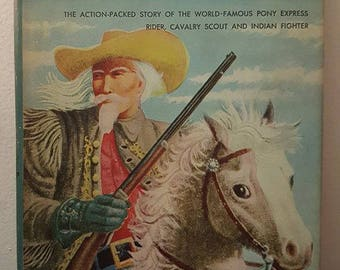 The Real Book About Buffalo Bill- 1952- Hard back- Excellent Condition