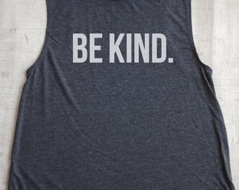 BE KIND Muscle Tank