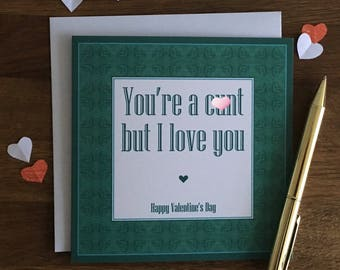 Rude Valentine's Day Card / MATURE / NSFW / funny / offensive / insulting valentines day card / love card