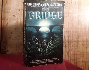 John Skipp and Craig Spector  The Bridge Paperback Horror Book, Grisly Novel, 1991 Toxic Waste Environmental Horror