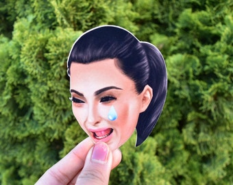Kim Kardashian crying face glossy sticker, laptop sticker, funny sticker, funny gift, bumper sticker, car decal, vinyl, Kim K, scrapbooking
