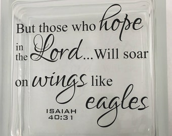 Custom Vinyl Isaiah 40:31 Scripture Glass Block Decal