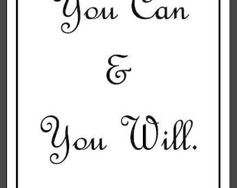 You Can & You Will, Digital Download, Digital Wall art, Downloadables
