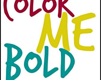 Digital print Color me bold