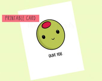 Olive You | Valentines Day Card, Anniversary Card, Funny Card, Puns Card, Puns, Love Card, Printable Card, Pun, Joke, Funny, Cute, Romantic