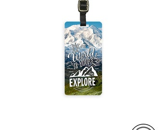 Luggage Tag The World is Yours to Explore Tag, Single Tag  Custom information on Backs