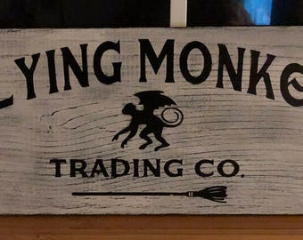 Flying Monkey Trading Company Decorative Painted Sign
