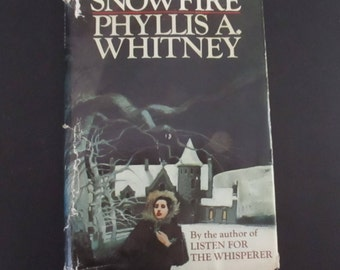 Phyllis Whitney Snowfire Vintage Hardcover Book Mystery Romantic Suspense Books Mysteries 1973 Book Club Edition