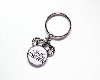 Mom keychain, Crown Keyring, Mom a title just above queen, gift under 10, stocking stuffer, gift for her, gift for mom, key ring (7775)