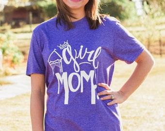 T-Shirt|Girl Mom|Funny T Shirts|Women's T Shirt|Cute T Shirts|Ladies T Shirt|Fun T Shirts|Cute Shirts|Unique Shirts|Mom Shirt|Princess Shirt