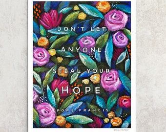 "Pope Francis Print, ""Hope"", Daily Reminder, Chalkboard Quote, Floral Wall Art, Pink & Blue, Giclée Print 8x10, 11x14, 24x30"