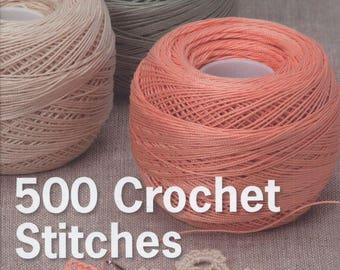 Crochet Stitches The Ultimate Crochet Stitch Bible - eBook - Instant download - PDF file