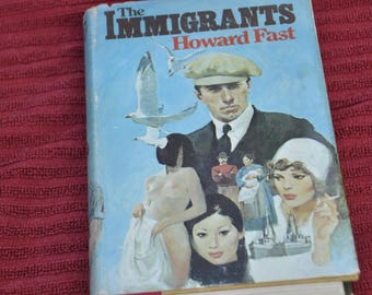 The Immigrants, Howard Fast