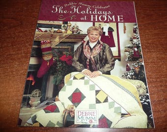 The Holidays At Home Debbie Mumm Celebrates Book