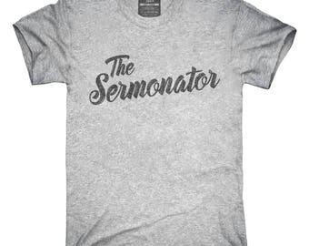 The Sermonator Funny Pastor T-Shirt, Hoodie, Tank Top, Gifts