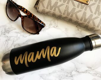 Mama Stainless Steel Water Bottle | Mama Travel Bottle | Like a Swell Water Bottle | Gift for Mom | Mama Water Bottle | Gift for Mom