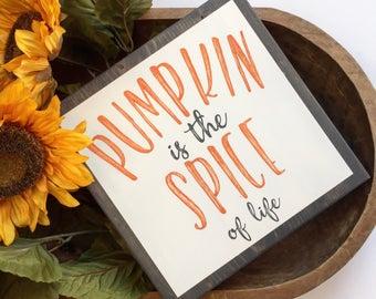Rustic Fall PUMPKIN is the SPICE of LIFE Autumn sign lightly distressed, Fall decor, Autumn Decor, Farmhouse sign