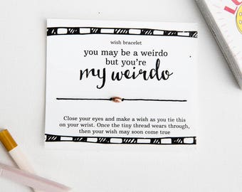 You're My Weirdo Wish Bracelet, Boyfriend Gift, Friendship Bracelet, Funny Card, Inspirational, skull bracelet, Sassy Gift